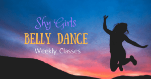 Clear the clutter internally and externally with Shy Girls Belly Dance