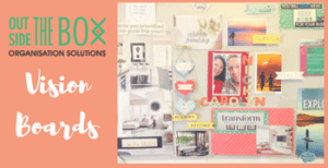 Outside the Box Solutions Vision Board Workshop 2017