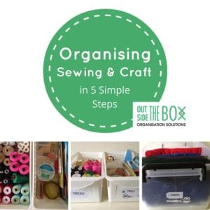 How to orgainse sewing and craft in 5 simple steps