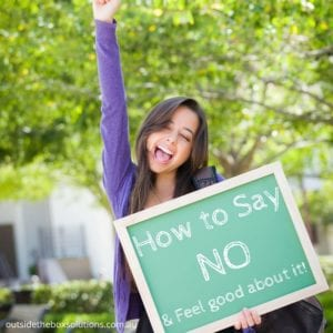 How to Say No and feel good about it