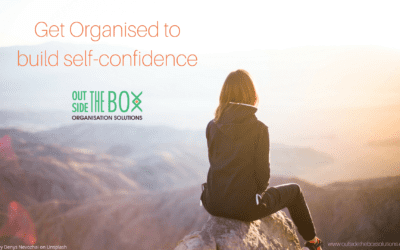 Why You Need to Be Organised to Have Self-Confidence