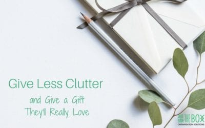 Give Less Clutter and Give a Gift They'll Really Love!