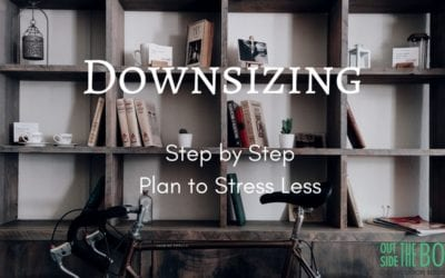 Downsizing Your Home – Step by Step Plan to Stress Less